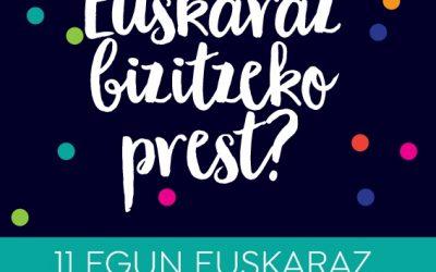 11 egunez Bilbon Euskaraz bizitzeko agenda osatu dute Bilboko auzoeta Euskaraldia Batzordeek